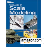 The Basics of Scale Modeling (FineScale Modeler Books)